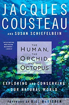 Cousteau, The Human, The Orchid, and the Octopus